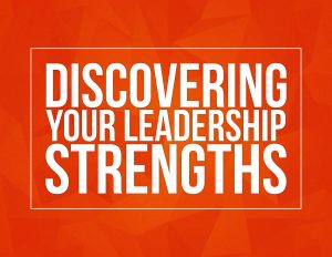 "Ad for ""Discovering Your Leadership Strengths"""